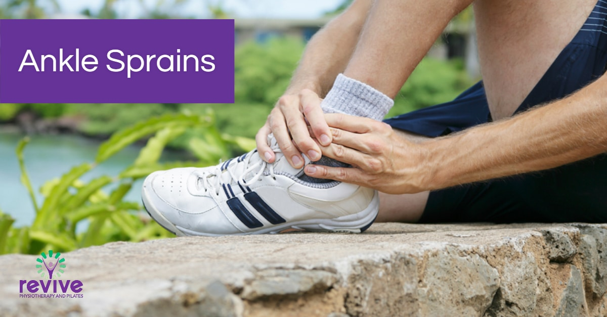 Ankle Sprains - Revive Physiotherapy and Pilates