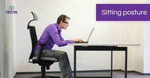 Sitting posture - Revive Physiotherapy and Pilates
