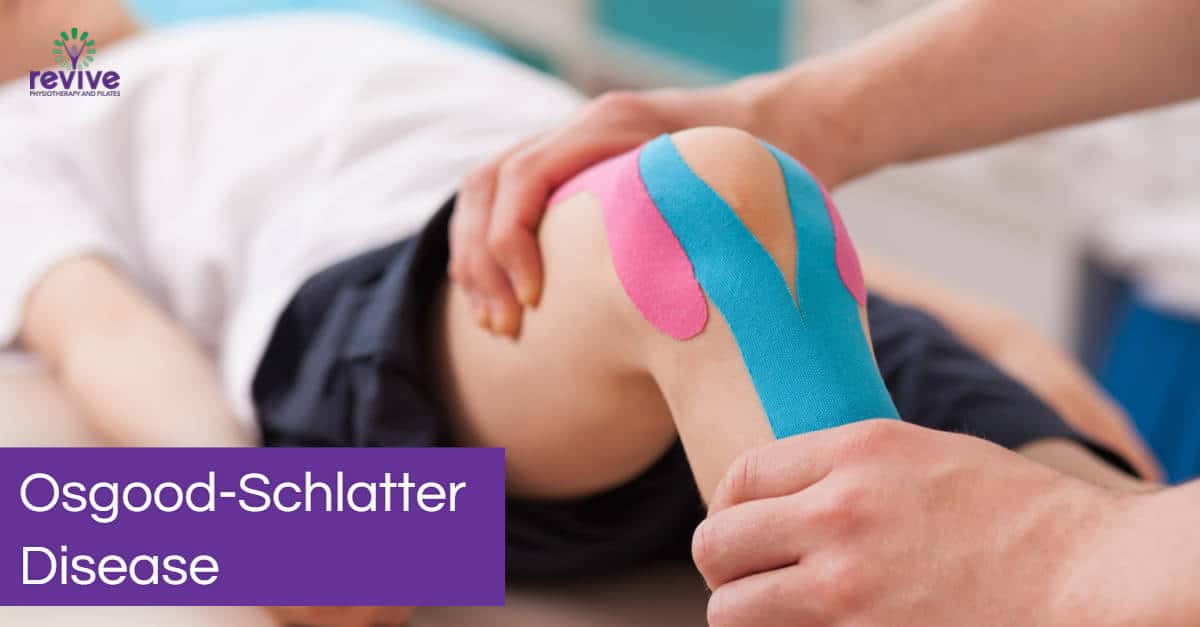 Osgood-Schlatter - Revive Physiotherapy and Pilates