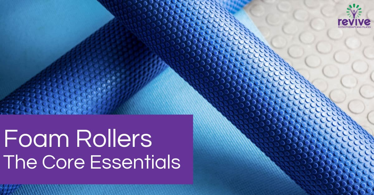 Foam Rollers - The Core Essentials